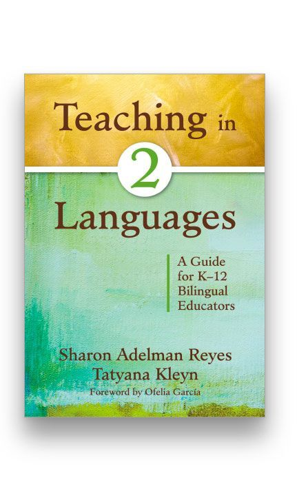 Teaching in Two Languages: A Guide for K–12 Bilingual Educators Bookcover
