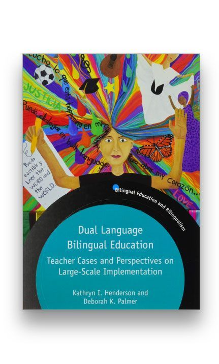 Dual Language Bilingual Education: Teacher Cases and Perspectives on Large-Scale Implementation Bookcover