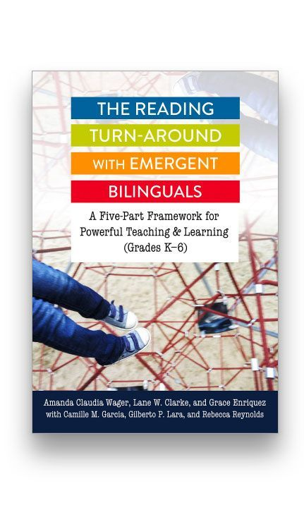 The Reading Turn-Around with Emergent Bilinguals:A Five-Part Framework for Powerful Teaching and Learning (Grades K-6) Bookcover