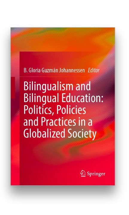 Bilingualism and Bilingual Education: Politics, Policies and Practices in a Globalized Society Bookcover