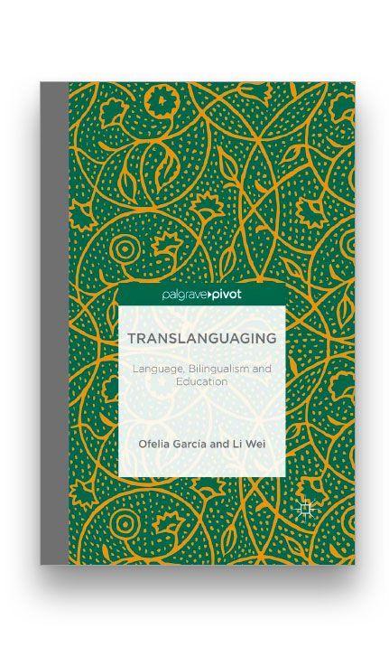 Translanguaging: <p>Language, Bilingualism and Education Bookcover