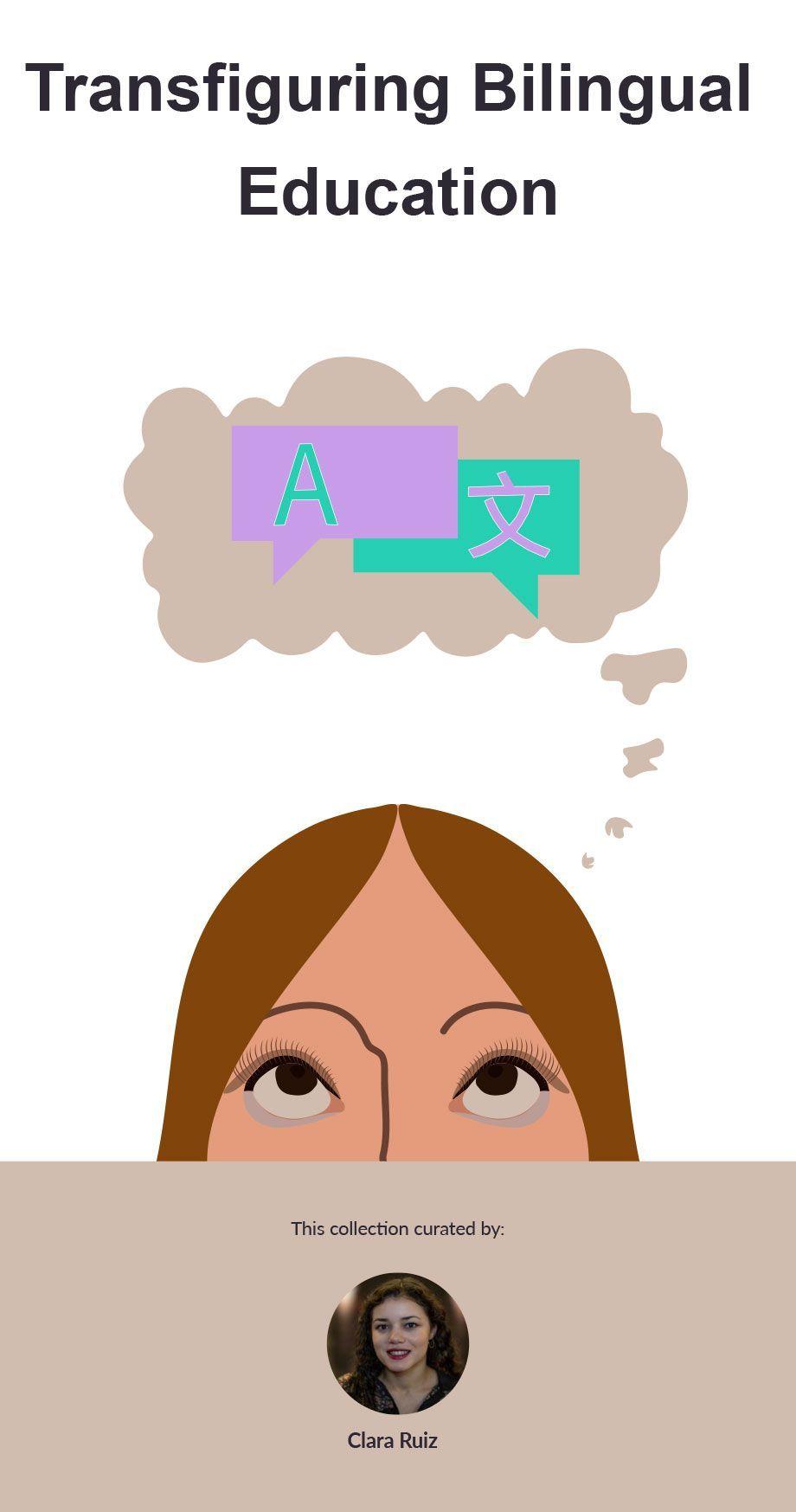 Transfiguring Bilingual Education