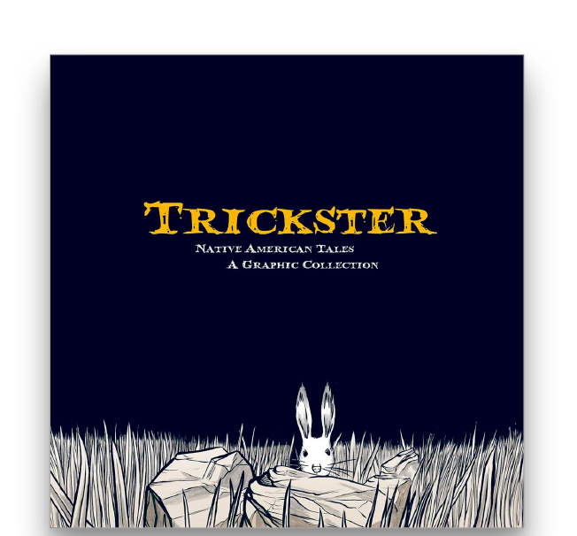 Trickster: Native American Tales, A Graphic Collection Book Cover