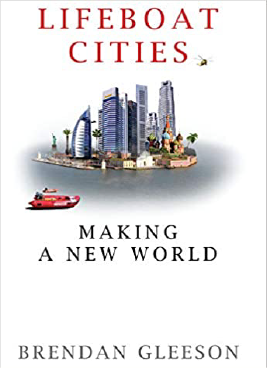 Lifeboat Cities : Making a New World Book Cover