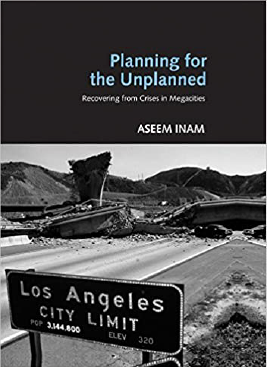 Planning for the Unplanned : Recovering from Crises in Megacities Book Cover