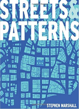 Streets and Patterns: The Structure of Urban Geometry Book Cover
