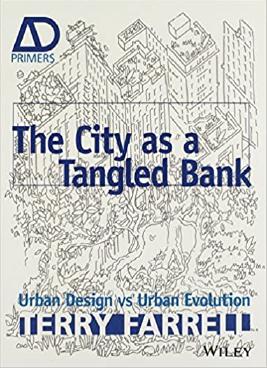 The City As a Tangled Bank: Urban Design Versus Urban Evolution Book Cover