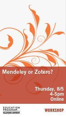 Poster- Mendeley or Zotero